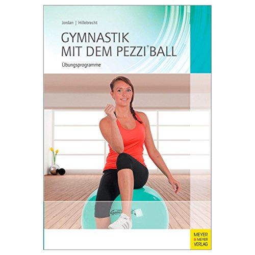 Buch ''Gymnastik mit dem Pezziball'' Gymnastikball Sitzball Training, 200 Seiten